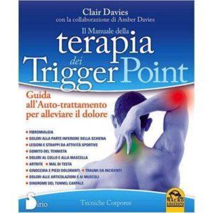 Il manuale della terapia dei trigger point, dolore muscolare, clair davies, rilascio miofasciale