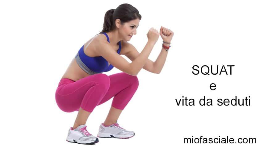 squat, vita sedentaria, stitichezza